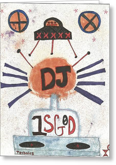 Dj Is God Pop Graffiti Greeting Card by Edward X