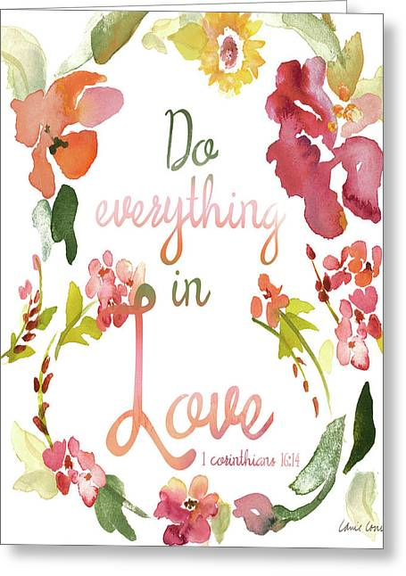 Do Everything In Love Greeting Card