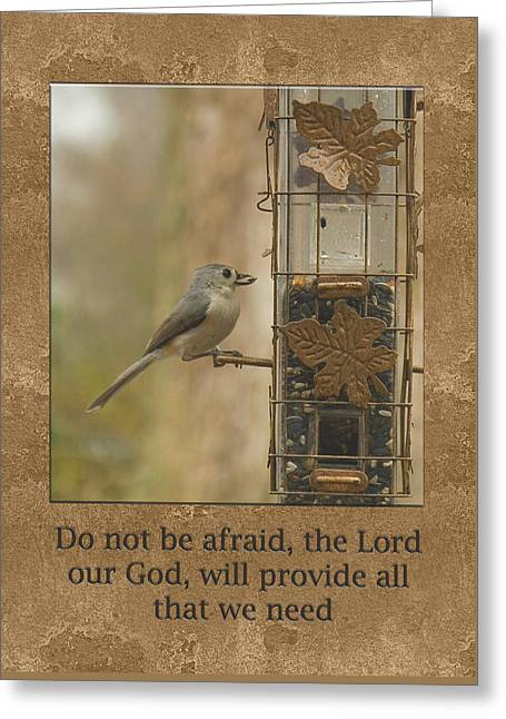 Do Not Be Afraid God Will Provide Greeting Card