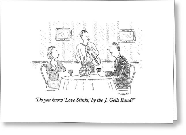 Do You Know 'love Stinks Greeting Card by Robert Mankoff