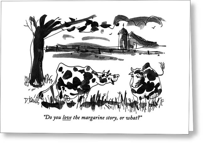Do You Love The Margarine Story Greeting Card