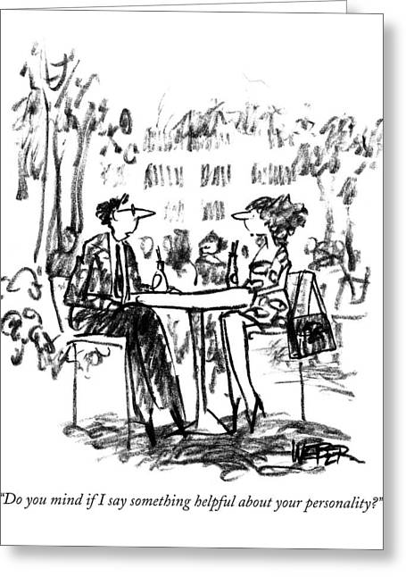 Do You Mind If I Say Something Helpful Greeting Card by Robert Webe