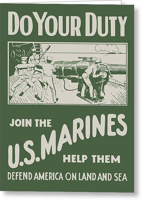 Do Your Duty - Join The U S Marines Greeting Card