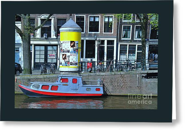 Greeting Card featuring the photograph Docked In Amsterdam by Allen Beatty