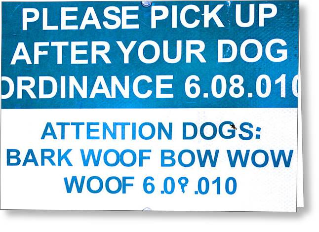 Dog Ordinance Greeting Card by Jeff Gater