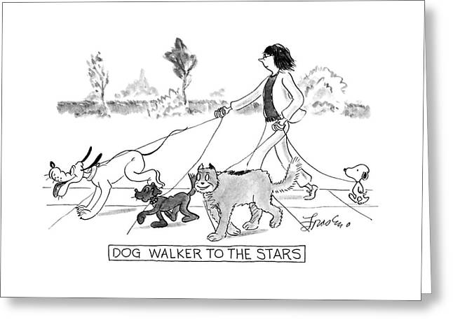 Dog Walker To The Stars Greeting Card
