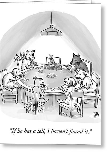 Dogs Playing Poker Refer Angrily To A Cat Who Greeting Card