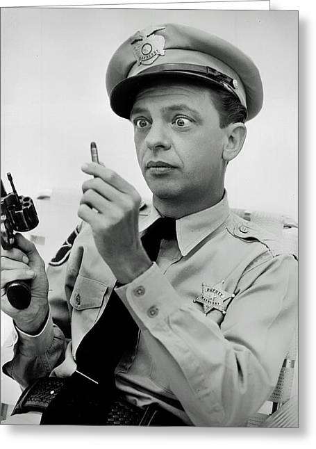 Barney Fife - Don Knotts Greeting Card by Mountain Dreams