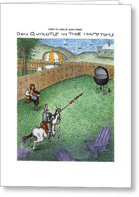 Don Quixote In The Hamptons Greeting Card