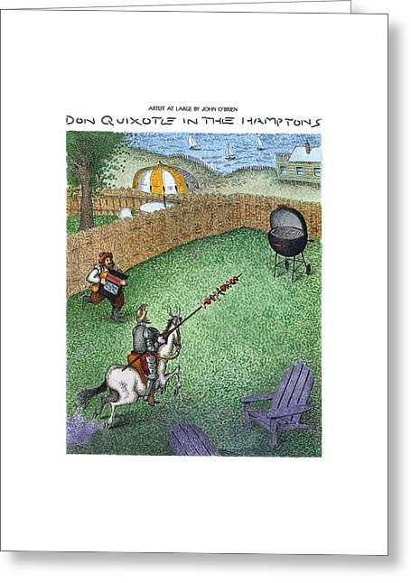 Don Quixote In The Hamptons Greeting Card by John O'Brien