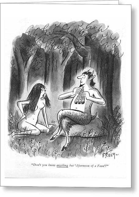 Don't You Know Anything But 'afternoon Of A Faun'? Greeting Card