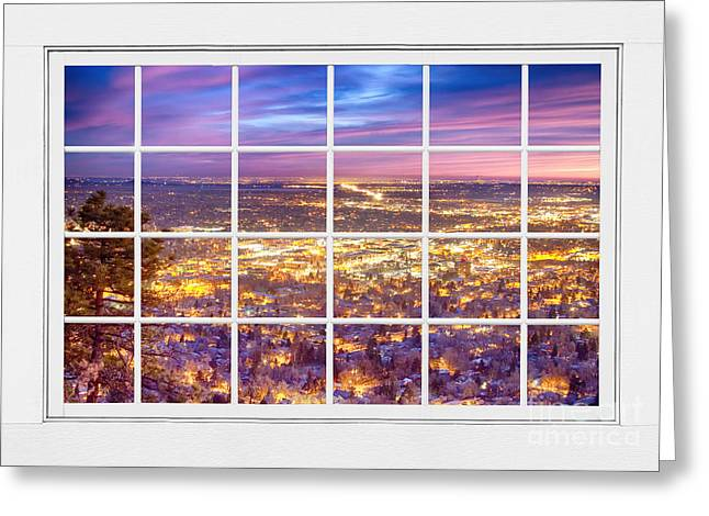Downtown Boulder Colorado City Lights Sunrise  Window View 8lg Greeting Card