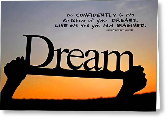 Dream - Inspirational Quote Greeting Card by Barbara West
