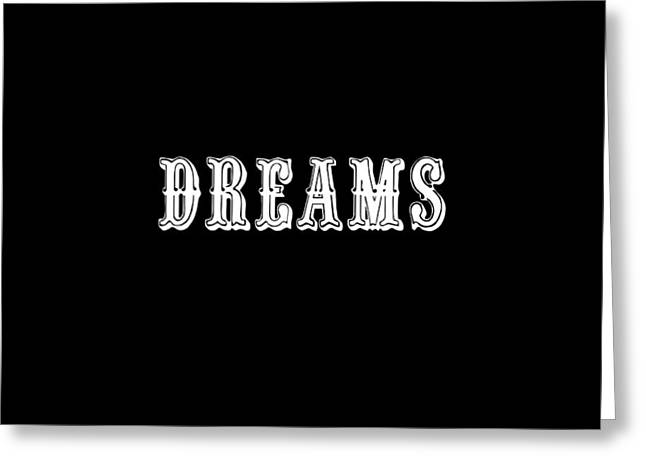 Dreams Greeting Card by Chastity Hoff