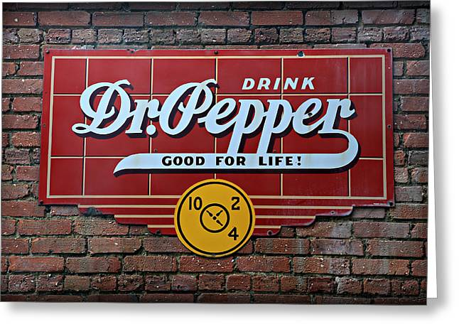Drink Dr. Pepper - Good For Life Greeting Card by Stephen Stookey