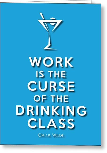 Drinking Class Blue Greeting Card