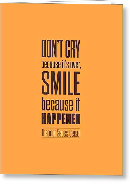 Dr.seuss Smile Life Quotes Poster Greeting Card by Lab No 4 - The Quotography Department