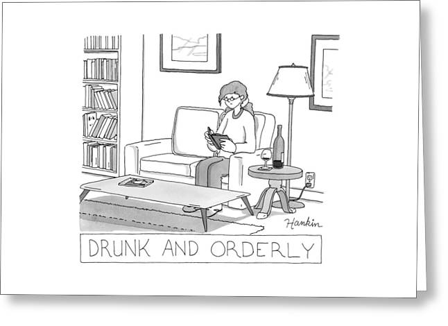 Drunk And Orderly -- A Woman Reads A Book Greeting Card