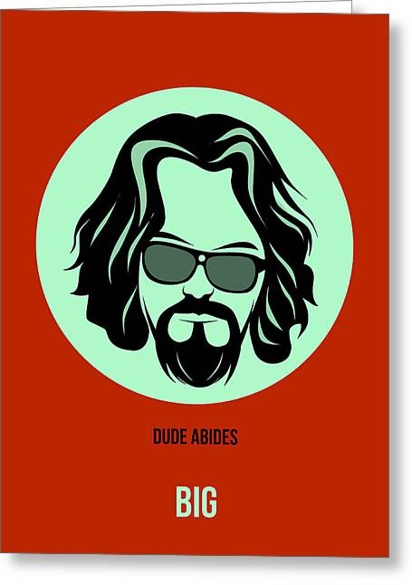 Dude Poster 2 Greeting Card by Naxart Studio