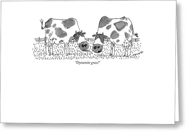 Dynamite Grass! Greeting Card by Jack Medof