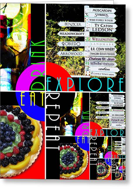 Eat Drink Explore Repeat 20140713 Vertical Greeting Card by Wingsdomain Art and Photography