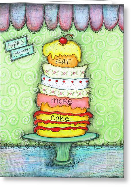 Eat More Cake Greeting Card by Joann Loftus