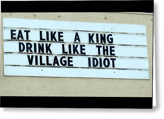 Greeting Card featuring the photograph Eating Drinking Sign Humor by Kay Novy