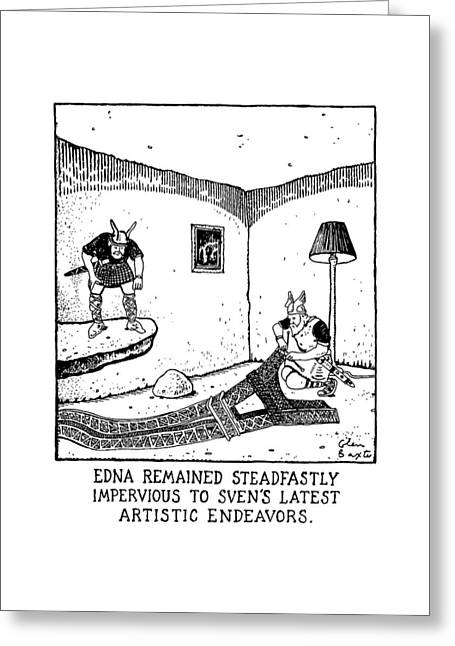 Edna Remained Steadfastly Impervious To Sven's Greeting Card