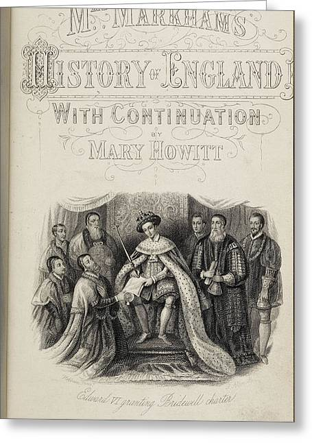 Edward Vi Granting Charter To Hospitals Greeting Card by British Library