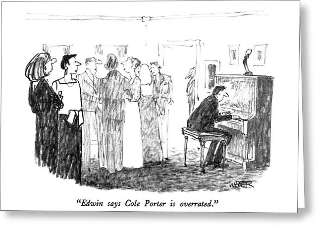Edwin Says Cole Porter Is Overrated Greeting Card