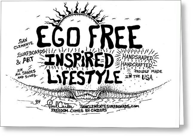 Ego Free Inspired Lifestyle Greeting Card