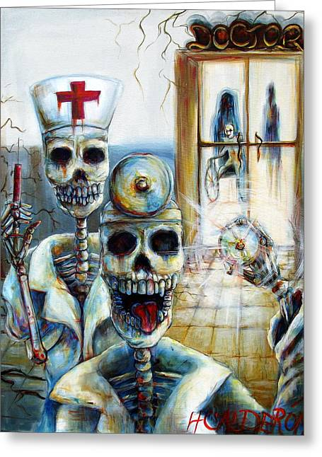 Morbid Greeting Cards - El Doctor Greeting Card by Heather Calderon