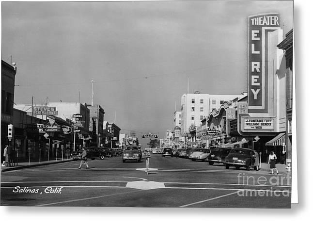 El Rey Theater Main Street Salinas Circa 1950 Greeting Card
