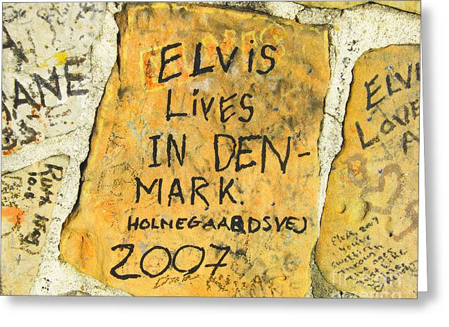 Greeting Card featuring the photograph Elvis Lives In Denmark by Lizi Beard-Ward
