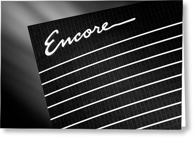 Encore Greeting Card by Dave Bowman
