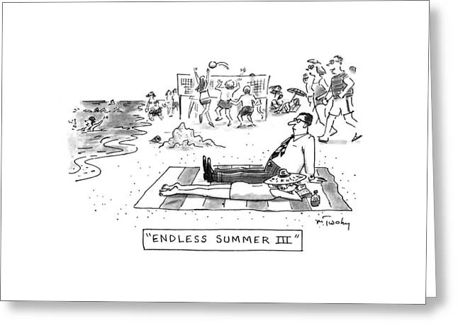 Endless Summer IIi Greeting Card by Mike Twohy