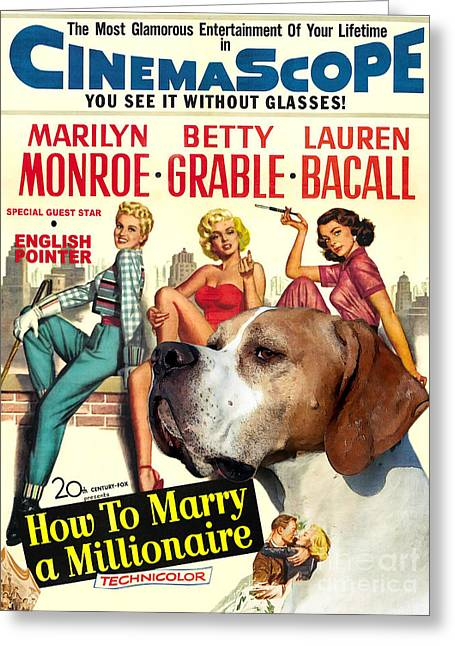 English Pointer Art Canvas Print - How To Marry A Millionaire Movie Poster Greeting Card by Sandra Sij