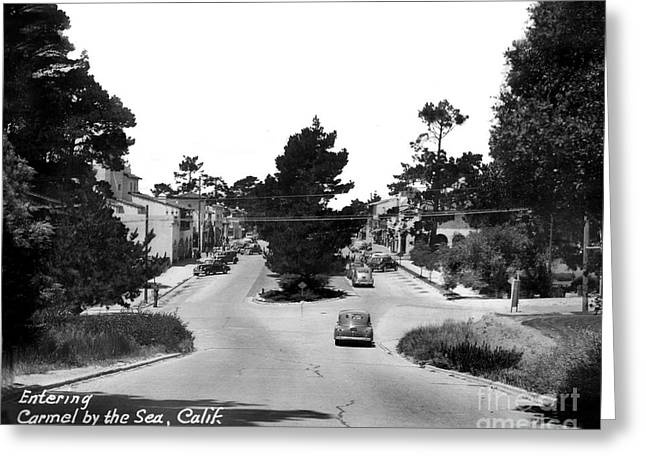 Entering Carmel By The Sea Calif. Circa 1945 Greeting Card