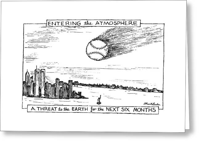 Entering The Atmosphere A Threat To The Earth Greeting Card