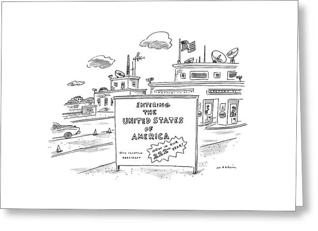 Entering The United States Of America   Now Greeting Card by Michael Maslin