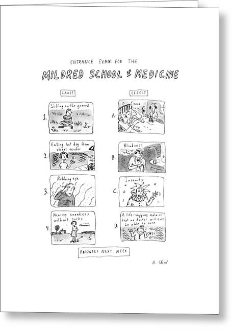 Entrance Exam For The Mildred School Of Medicine Greeting Card by Roz Chast