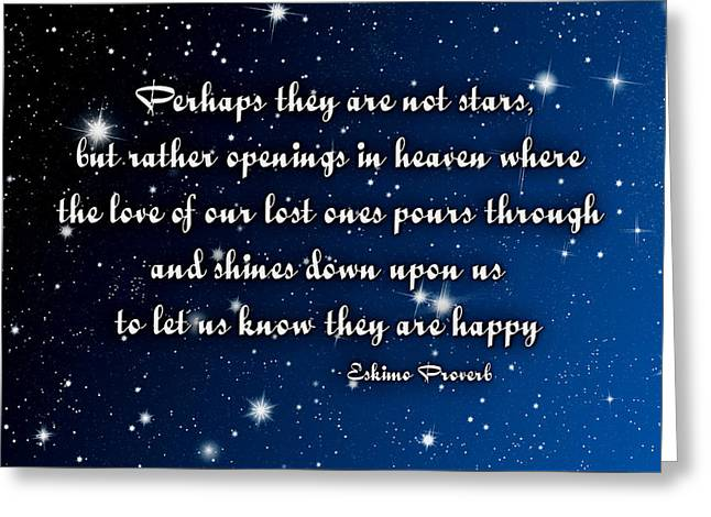 Eskimo Proverb Perhaps They Are Not Stars Greeting Card