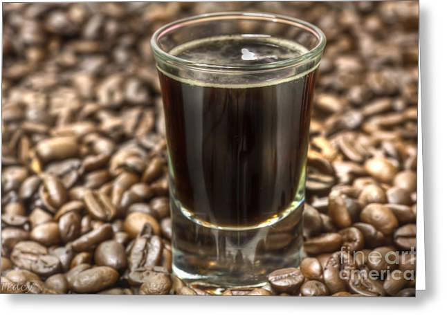 Espresso Shot Greeting Card by Tracy  Hall