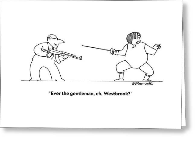 Ever The Gentleman Greeting Card
