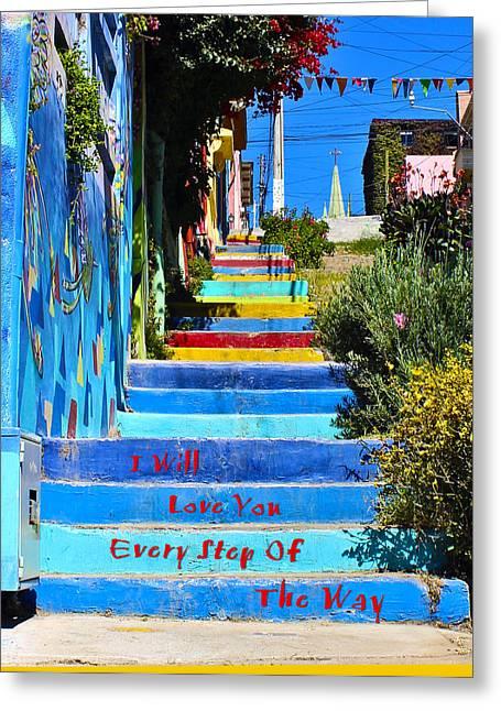 Every Step Greeting Card by Kurt Van Wagner