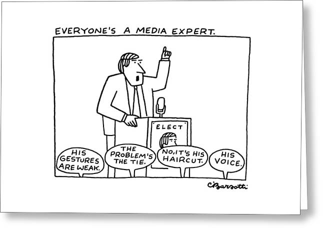 Everyone's A Media Expert Greeting Card