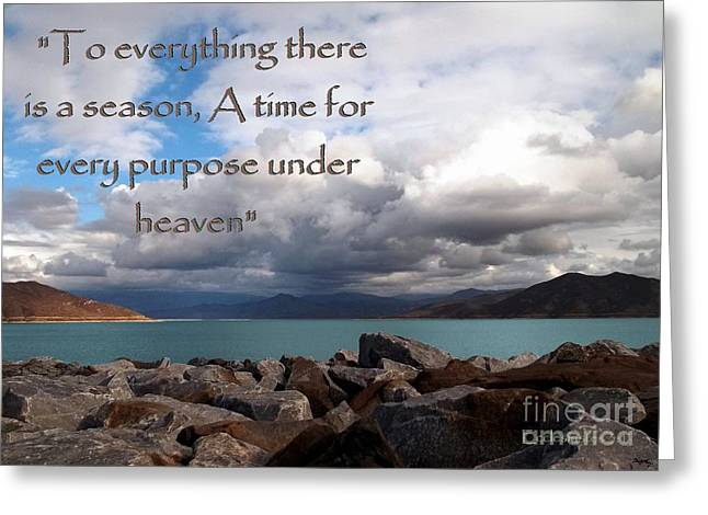 Everything Has Its Time - Ecclesiastes Greeting Card by Glenn McCarthy Art and Photography