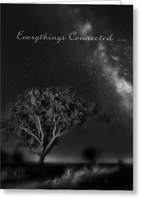 Everythings Connected Greeting Card