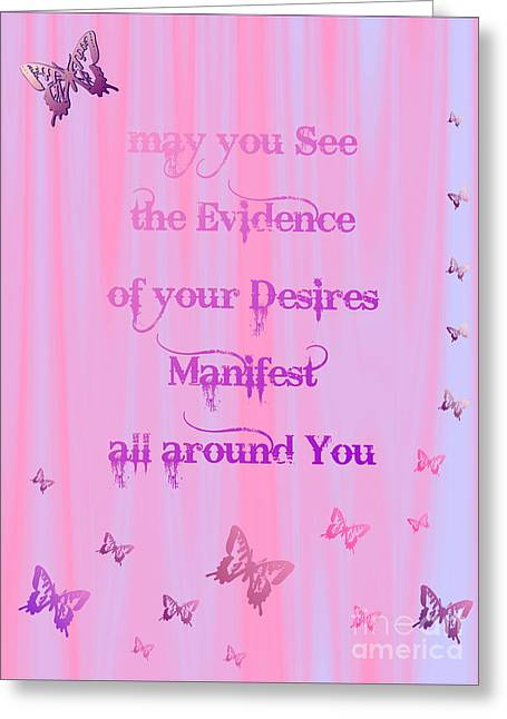 Evidence Of Desire Manifest Greeting Card