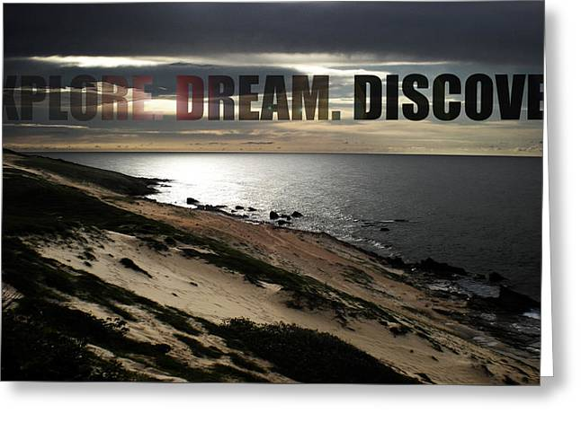 Explore. Dream. Discover Greeting Card